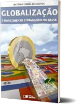 Globalização e investimentos estrangeiros no Brasil