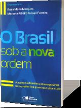 O Brasil Sob a Nova Ordem
