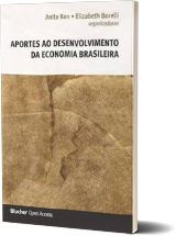 Aportes ao Desenvolvimento da Economia Brasileira