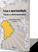 Crise e oportunidade – O Brasil e o cenário internacional