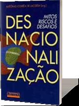 Desnacionalização – Mitos, riscos e desafios