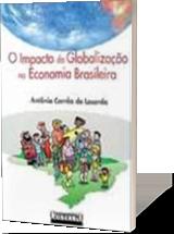 O Impacto da Globalização na Economia Brasileira